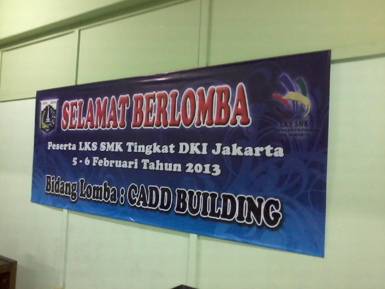 LKS SMK DKI JAKARTA - CADD BUILDING 2013